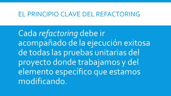 el-principio-clave-del-refactoring